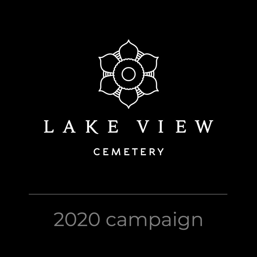 Lake View Cemetery 2021 Campaign